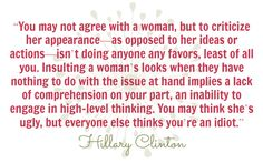 Such a good quote from Clinton. Show your support for her for for President in 2016.