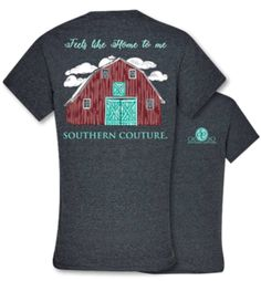 Home To Me - Barn - Adult T-Shirt - Southern Couture by WoosTooBoutique on Etsy