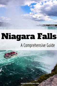 Niagara Falls: a Comprehensive Guide | Travellector #NiagaraFalls #travel #traveltips #Canada #Usa