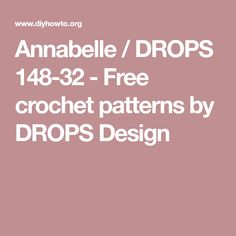 Annabelle / DROPS 148-32 - Free crochet patterns by DROPS Design