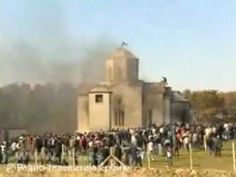 17.3.-18.3.2004. Muslim Albanians destroying Orthodox Churches, attacking Christians and International Forces (in attempt to save only their lives, not…  -  Растко Илић – Google+