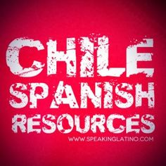Resources to Learn Chile Spanish Slang by Speaking Latino Spanish Teaching Resources, Spanish Activities, Spanish Language Learning, Learning English, Learn Spanish Free, How To Speak Spanish, Spanish Songs, Spanish Lessons, Spanish Pictures