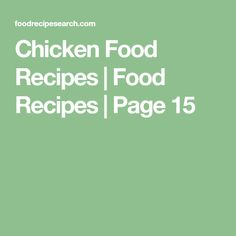 Chicken Food Recipes | Food Recipes | Page 15