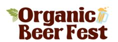 mybeerbuzz.com - Bringing Good Beers & Good People Together...: Organic Beer Fest Announces New Name & New Date fo...