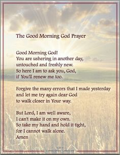 Prayers - The Good Morning God Prayer Prayer Scriptures, God Prayer, Prayer Quotes, Faith Prayer, Good Morning Prayer, Morning Prayers, Prayers Before Surgery, Prayer For Today, Beautiful Prayers