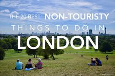 Once you've managed to see all of the tourist attractions in London, these are the non-touristy things to do in London that you don't want to miss!