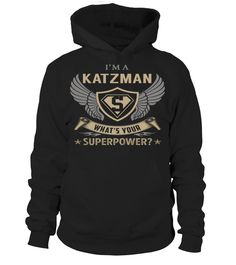 I'm a KATZMAN - What's Your SuperPower #Katzman