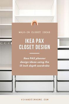 Ikea PAX planner design ideas using the 13 inch depth wardrobe, walk-in closet ideas, Ikea PAX closet ideas, tips for designing with the PAX planner, ikea closet design ideas. #ikeapax #ikea #closetideas