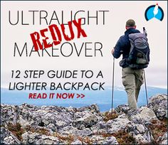 Backpacking North - Tips for Ultralighting! Great recommendations for clothes/gear.