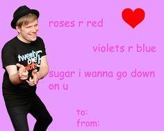 Fall Out Boy valentine // I wish it was Valentine Day's now