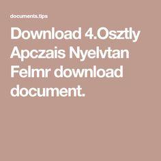 Download 4.Osztly Apczais Nyelvtan Felmr download document.
