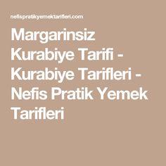 Margarinsiz Kurabiye Tarifi - Kurabiye Tarifleri - Nefis Pratik Yemek Tarifleri