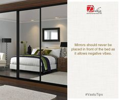 #VastuTips  Mirrors should never be placed in front of the bed as it allows negative vibes.  www.dedhiagroup.com  #DedhiaGroup #RealEstate #Thane #Mumbai #Residential #HomeDecorTips #HomeBuyingTips #LuxuryHomes #Property
