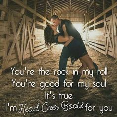 """""""You're the rock in my roll. You're good for my soul."""