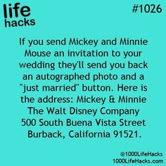 "Send a wedding invite to Mickey & Minnie and they'll send an autographed photo &a ""just married"" button to you!"