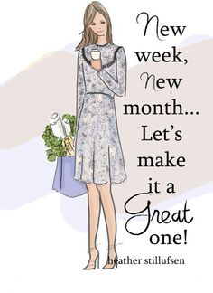 New week, new month