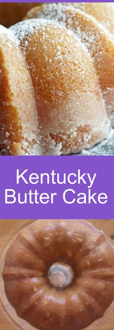 Moist, buttery and coated with a sweet buttery sauce that crusts the outside and soaks into the cake.