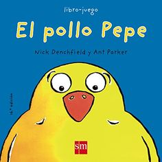 El pollo Pepe de Nick Denchfield http://www.amazon.es/dp/8434856816/ref=cm_sw_r_pi_dp_dmS-vb190DBPJ