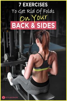 7 Effective Exercises to Get Rid of Folds on Your Back and Sides. We often forget our backs simply because we cannot see it. We don't realize how we relax, depriving our muscles of physical activity. Barbell Deadlift, Walking Exercise, Your Back, Back Muscles, Keep Fit, Muscle Groups, Physical Activities, Biceps, Glutes