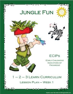 Jungle Fun week 1 lesson plan has been added to the 1 - 2 - 3 Learn Curriculum web site. Lesson plan has activities aligned with ECIPs (Early Childhood Indicator of Progress) Please click on picture to learn how to access free downloads and to learn how to become a member for only $30. a year in home child care or $55. a year centers.