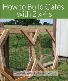 How to build outdoor gates with 2 x 4's