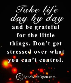 Grateful Quotes, A Day In Life, Stress, Neon Signs, Appreciation Quotes, Anxiety