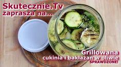 Grillowane warzywa w oleju z czosnkiem i tymiankiem, a dokładniej: cukinia i…
