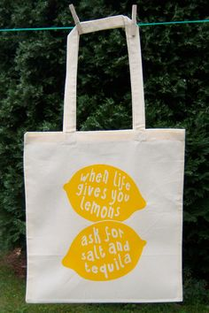 """Eco Friendly Screen Printed Tote Bag Natural Cotton, Organic and Fair Trade: """"When life gives you lemons, ask for salt and tequila"""". $13.00, via Etsy."""
