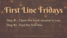 Welcome to First Line Friday! I have just finished reading the fantastic novel I'm featuring today, and I have one word of advice for you: PRE-ORDER! I'm still basking in the afterglo… Near To You, Dog Books, Word Of Advice, Line, Fiction, Novels, Friday, Daughter, Memories