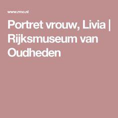 Portret vrouw, Livia | Rijksmuseum van Oudheden