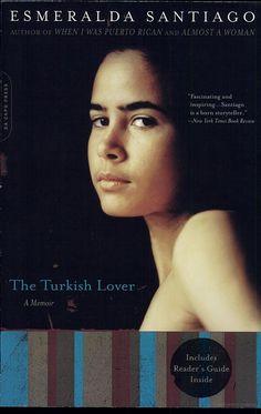 The Turkish Lover: A Memoir - Esmeralda Santiago - Google Books
