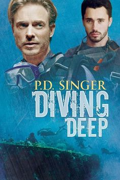 Book Review ~ Diving Deep by P.D. Singer (Guest Post + Giveaway)         Title: Diving Deep    Author: P.D. Singer     Release Date: Decemb...