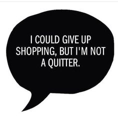 Shopaholic when stressed