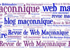 Revue de Web Maçonnique Hebdomadaire – 11