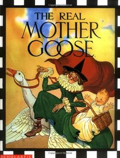 The Real Mother Goose Blanche Fisher Wright Fish Kindergarten Read Aloud Nursery Rhymes Charlotte Mason Living Books