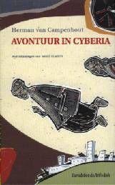 Avontuur in Cyberia - Herman van Campenhout