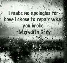 When someone breaks you do the best you can. Don't apologize for how you chose to fix it