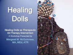 Healing Dolls as Therapeutic Art Therapy Intervention