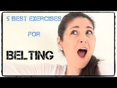 Grear video about belting technique and the  5 best exercises. Check out this very helpful singing tutorial!