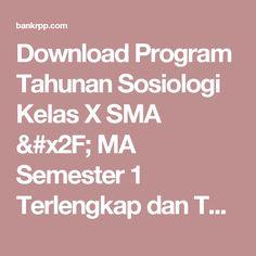 Download Program Tahunan Sosiologi Kelas X SMA / MA Semester 1 Terlengkap dan Terbaru - BankRPP.Com