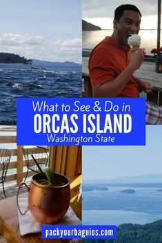 What to See & Do in Orcas Island, Washington State | Pack Your Baguios
