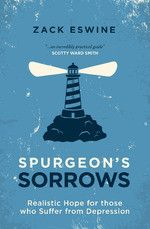 Spurgeon's Sorrows-Book Review  Nuggets of truth for a downcast soul.