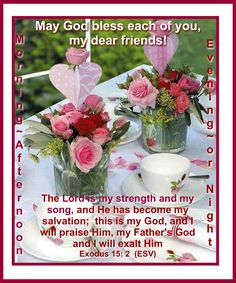 Happy Sunday Images, Lord Is My Strength, Beautiful Morning, Heart Quotes, Me Me Me Song, Good Morning Quotes, Dear Friend, Encouragement, Blessed