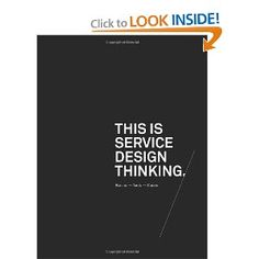 This is Service Design Thinking: Basics - Tools - Cases [Hardcover]  Marc Stickdorn (Draft Writer), Jakob Schneider (Draft Writer)