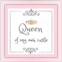 ♔ Queen of my own castle ♔