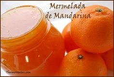 Mermelada de mandarina (Thermomix) Jam Recipes, Canning Recipes, Kitchen Recipes, Sweet Recipes, Dessert Recipes, Sweet Cooking, Fruit Preserves, Thermomix Desserts, Jam And Jelly