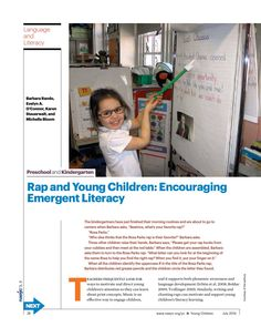 Rap and Young Children: Encouraging Emergent Literacy -  Through music and language, rap can support literacy development in early childhood classrooms. Rap can help emergent readers understand print concepts, phrasing, and fluency and gain phonemic awareness.