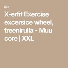 X-erfit Exercise excersice wheel, treenirulla - Muu core | XXL