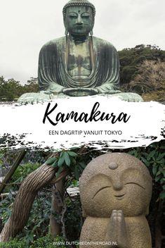 Japan: dagtrip Kamakura vanuit Tokyo - Dutchie on the Road The Road, Kamakura, Hiroshima, Japan Travel, Tokyo, Travel Tips, Statue, World, Calm