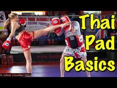 Muay Thai Pad Work Basics - How To Hold Thai Pads - YouTube